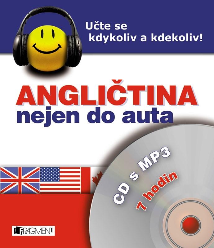 Angličtina nejen do auta – CD s MP3 – pro začátečníky | Iva Dostálová