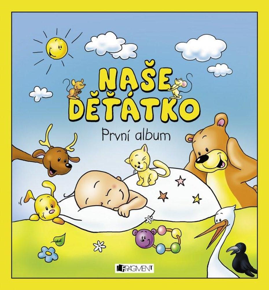 Fragment - Naše děťátko – První album 0740327f17