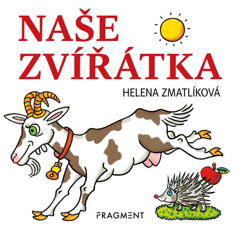 Naše zvířátka | Helena Zmatlíková