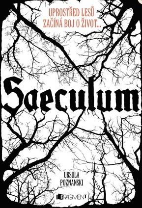 Saeculum – Uprostřed lesů začíná boj o život...
