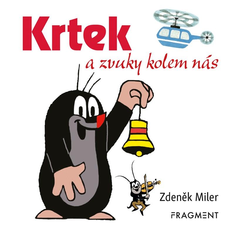 Krtek a zvuky kolem nás (100x100) | Milena Fischerová, Zdeněk Miler
