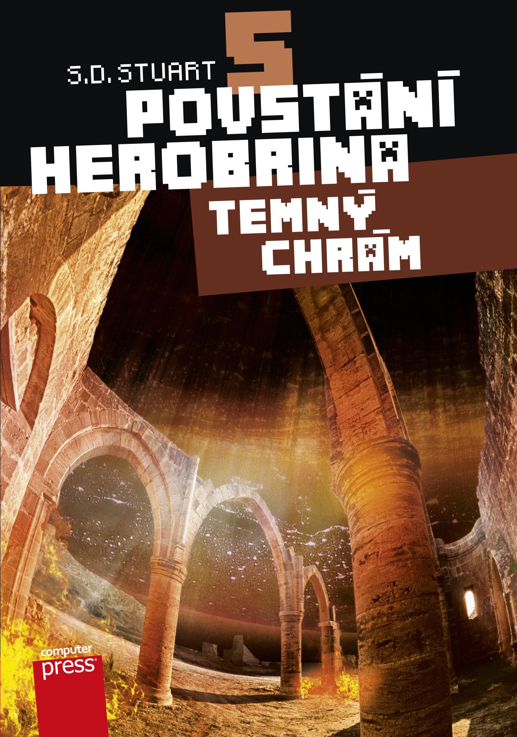 Povstání Herobrina 5 – Temný chrám | S.D. Stuart