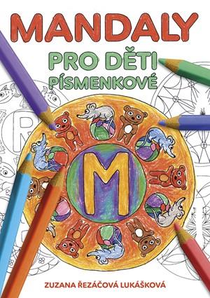 Mandaly pro děti - písmenkové | Zuzana Řezáčová Lukášková