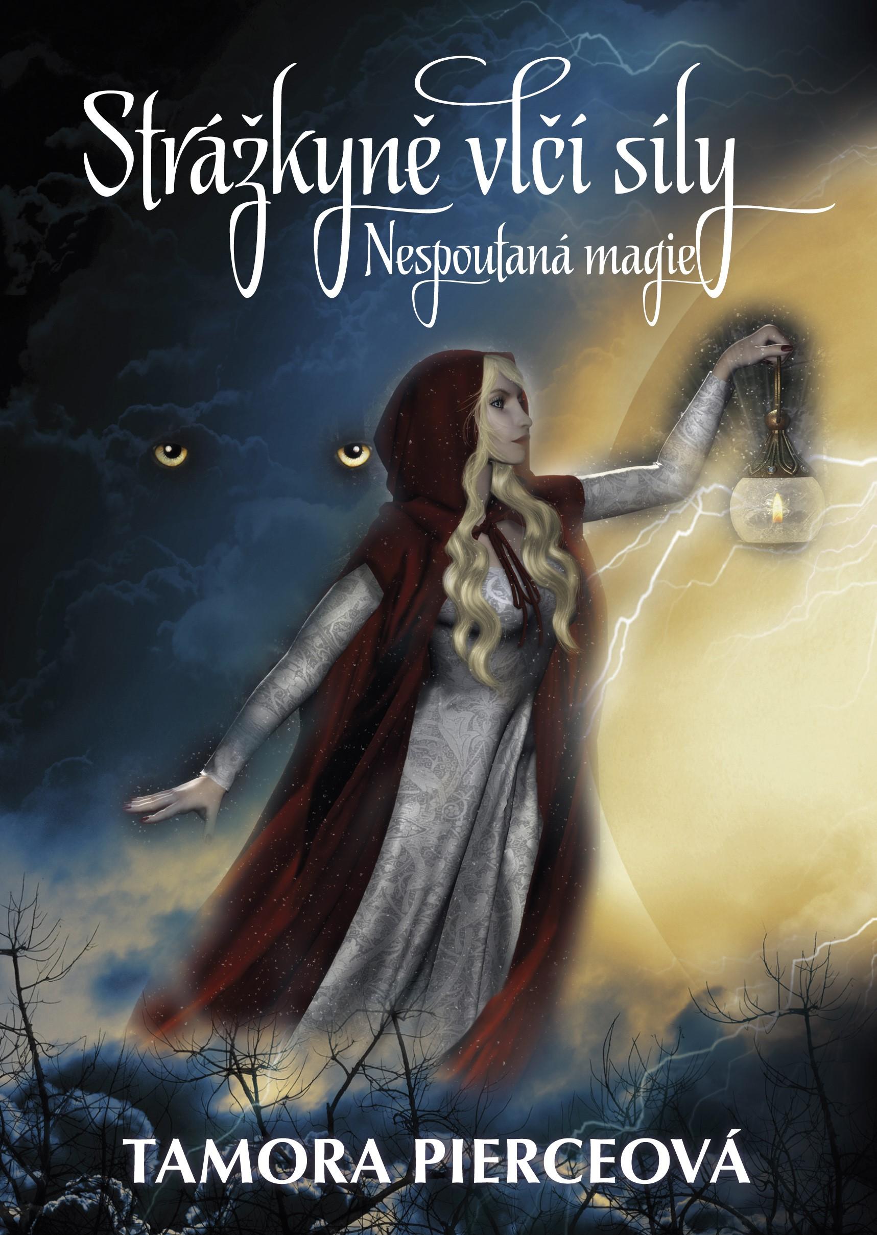 NESPOUTANÁ MAGIE 2 - STRÁŽKYNĚ VLČÍ SÍLY