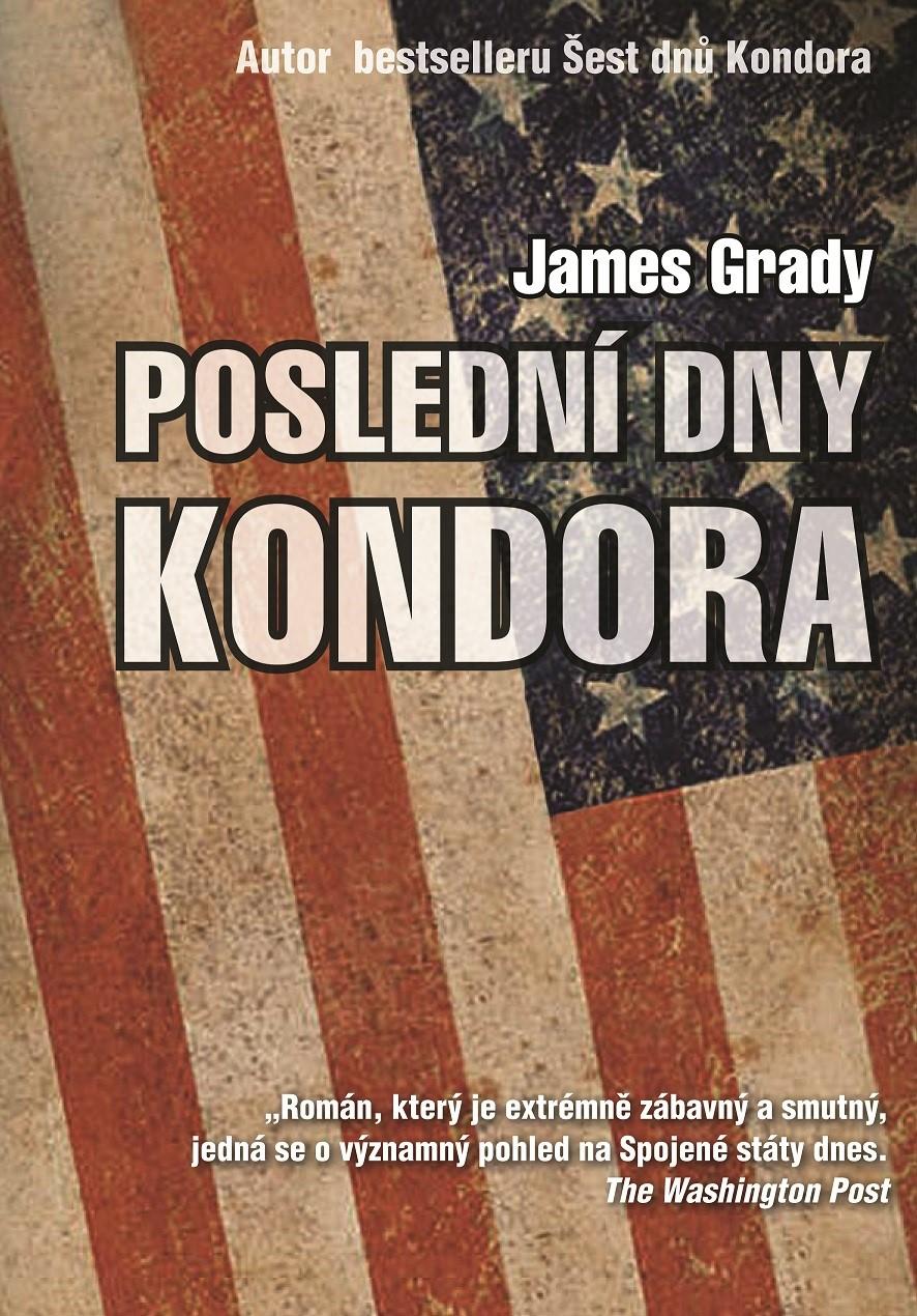 Poslední dny Kondora   James Grady