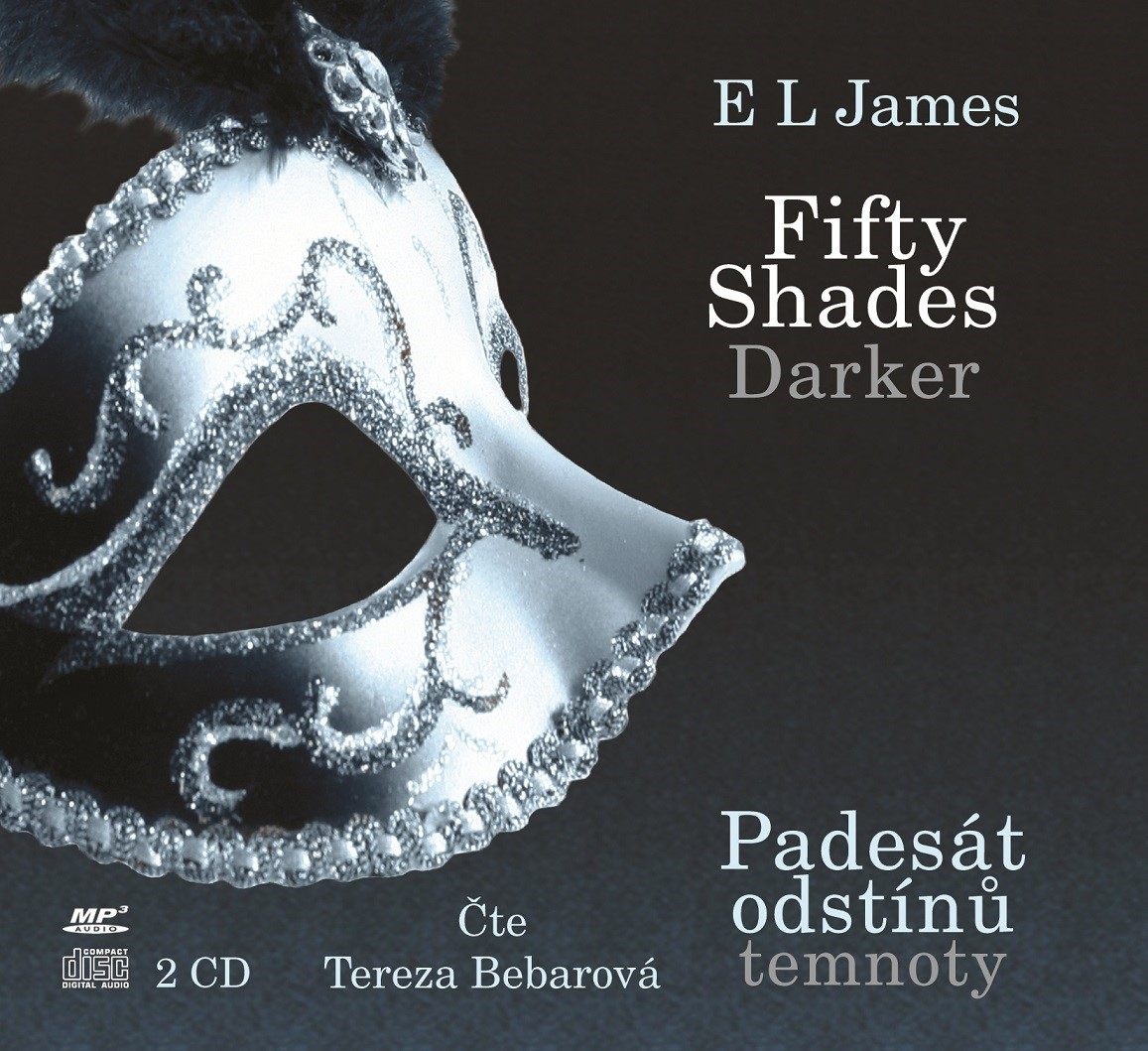 Fifty Shades Darker Padesát odstínů temnoty (audiokniha) | E L James