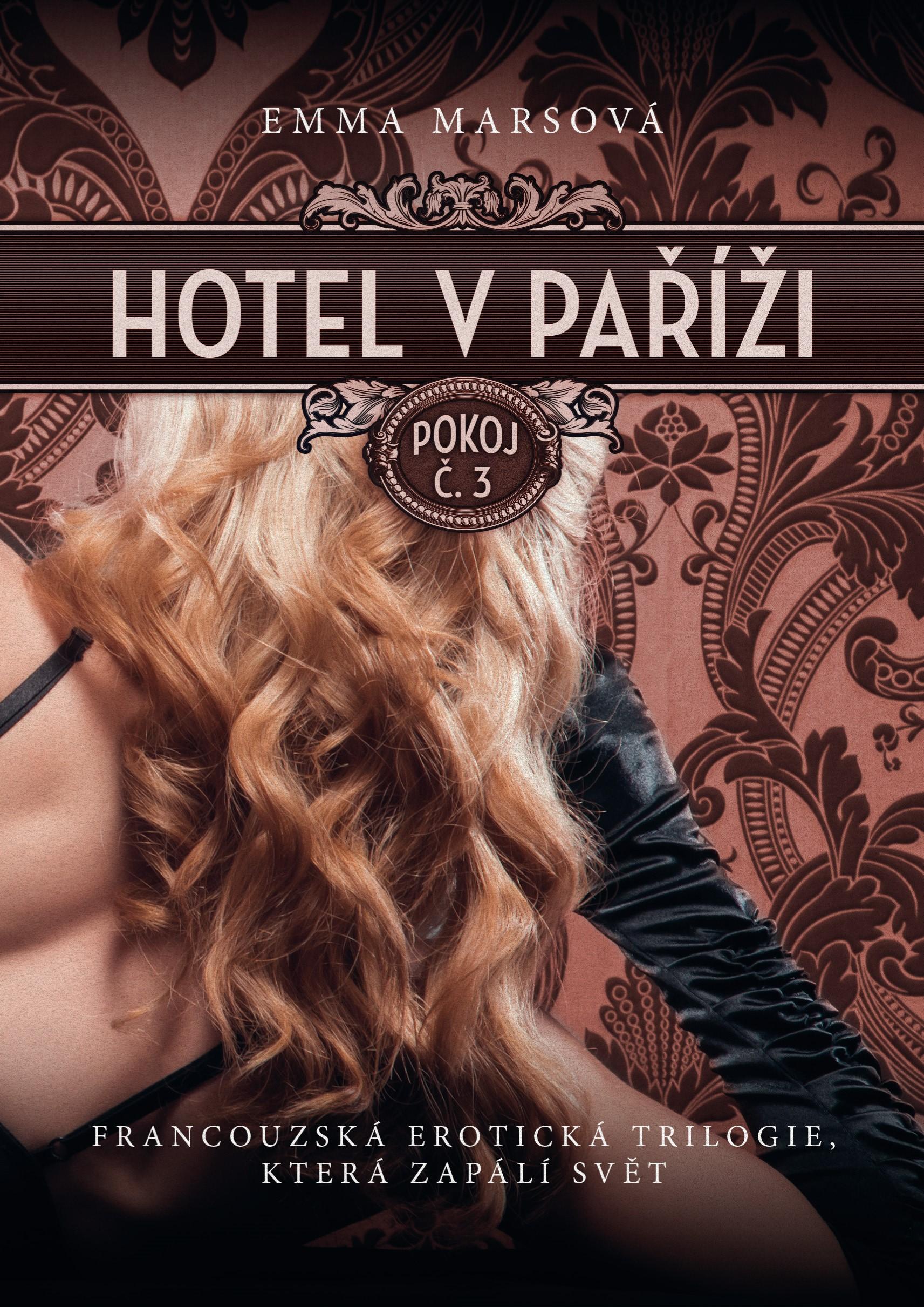 Hotel v Paříži: pokoj č. 3 | Emma Marsová