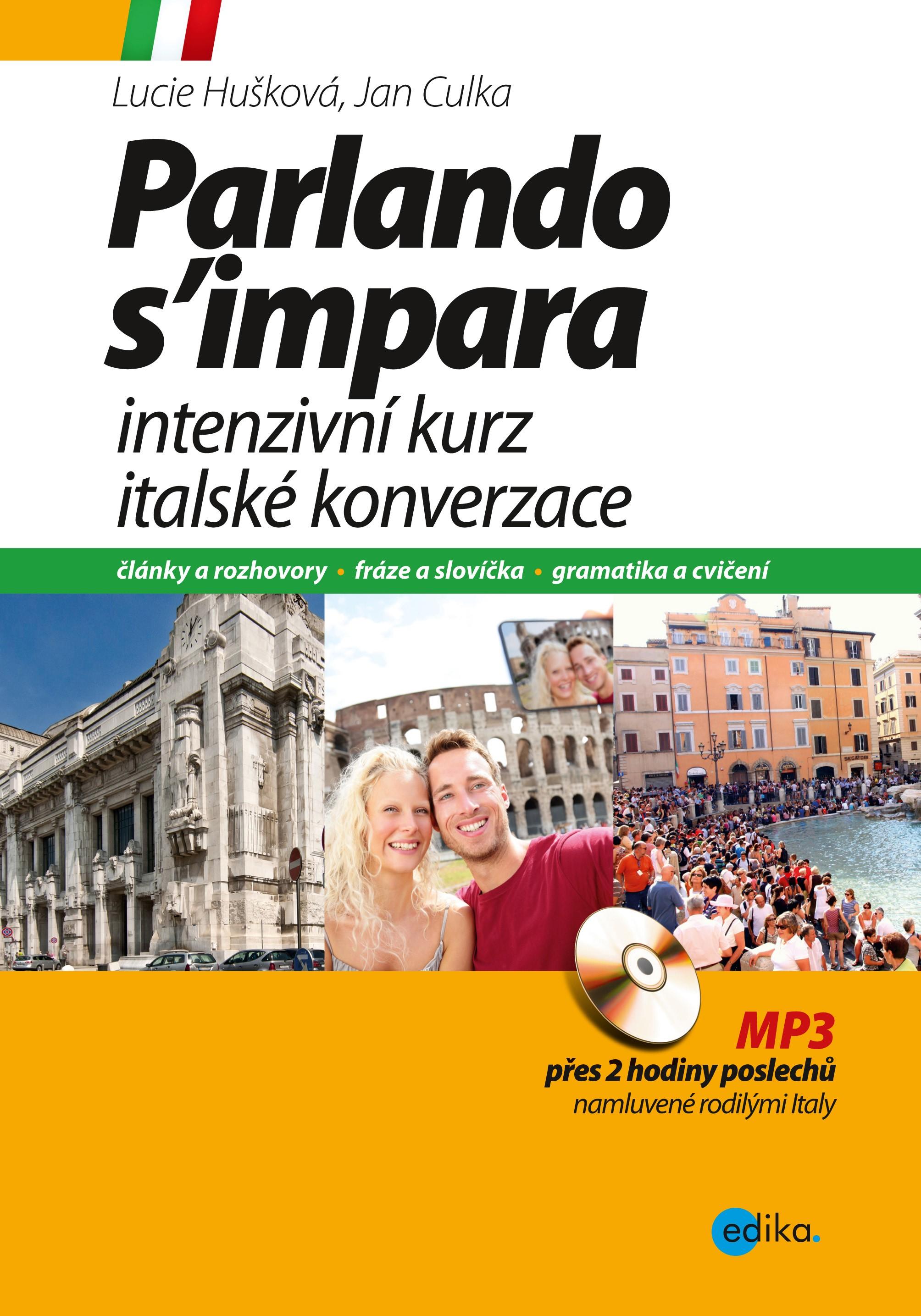 PARLANDO S'IMPARA - INTENZIVNÍ KURZ ITALSKÉ KONVERZACE +CD