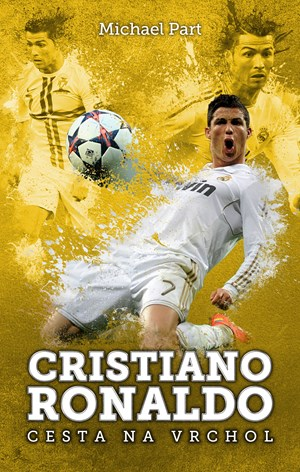 Cristiano Ronaldo: cesta na vrchol | Michael Part