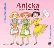 Anička a její kamarádky (audiokniha pro děti)