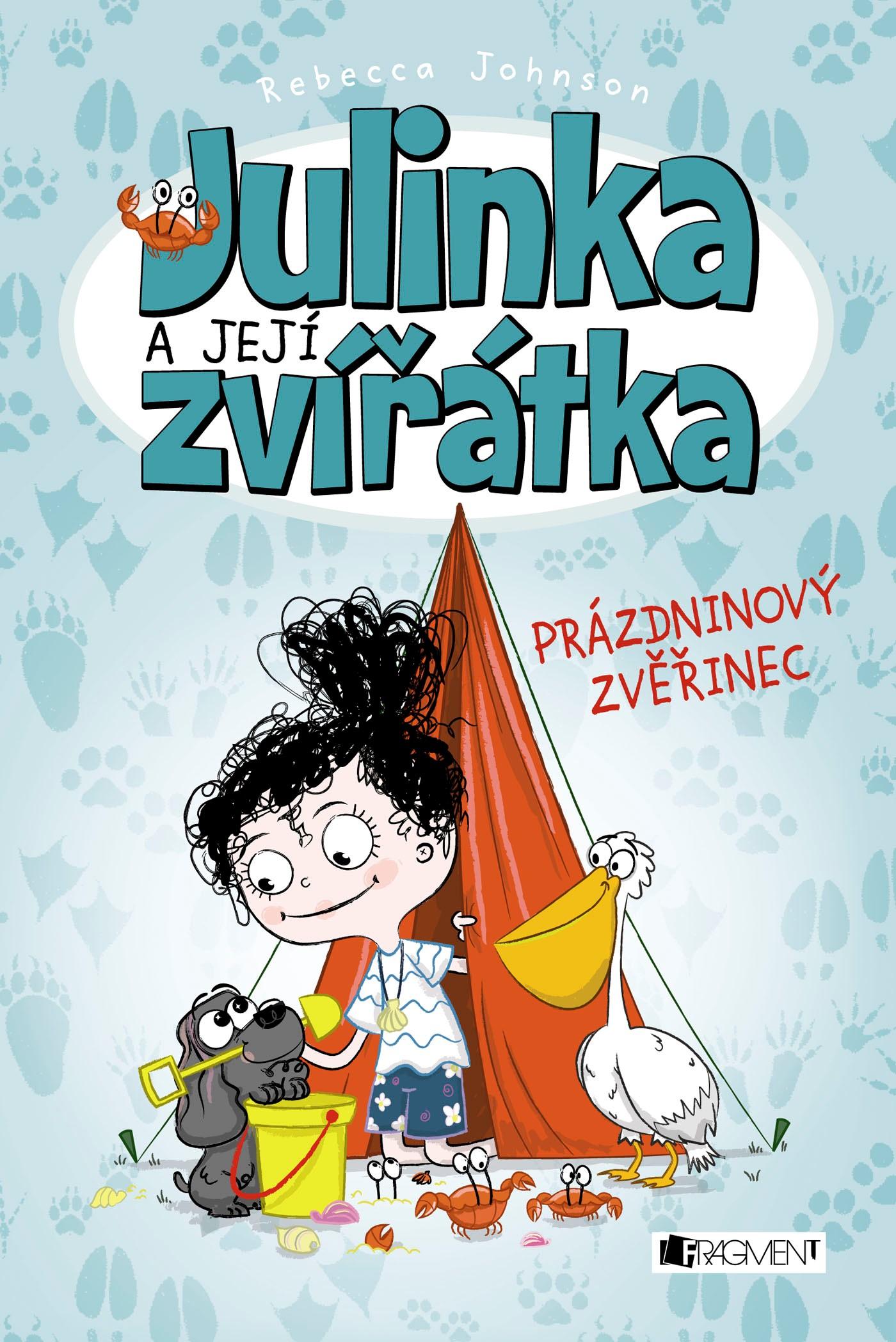 Julinka a její zvířátka – Prázdninový zvěřinec