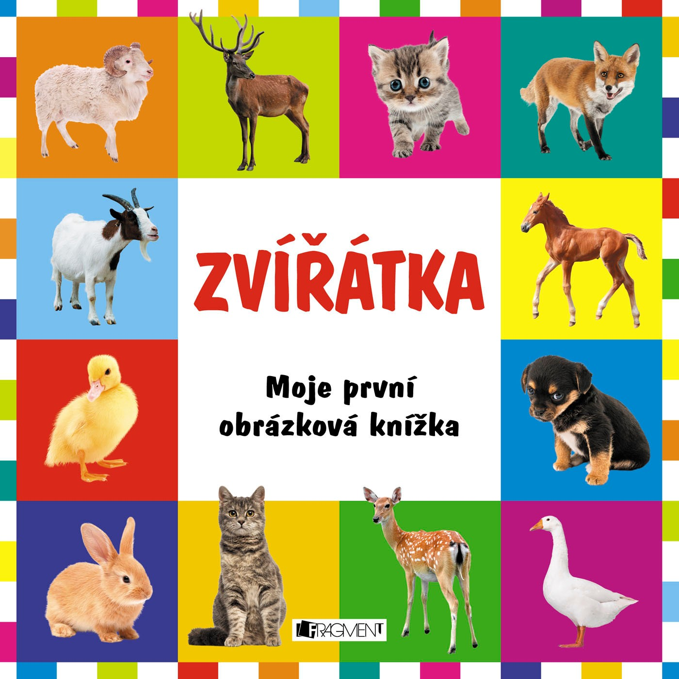Moje první obrázková knížka – Zvířátka | kolektiv