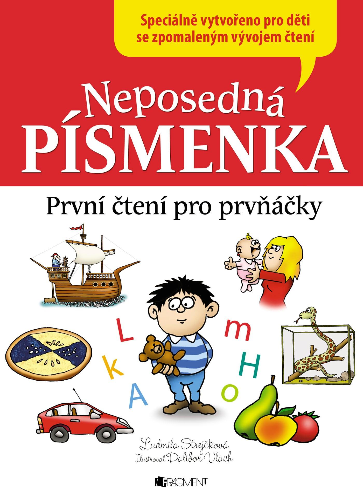 Neposedná písmenka – První čtení pro prvňáčky | Ludmila Strejčková