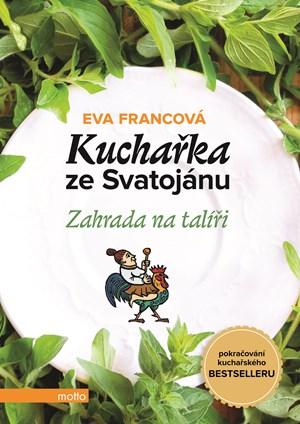 Kuchařka ze Svatojánu - Zahrada na talíři