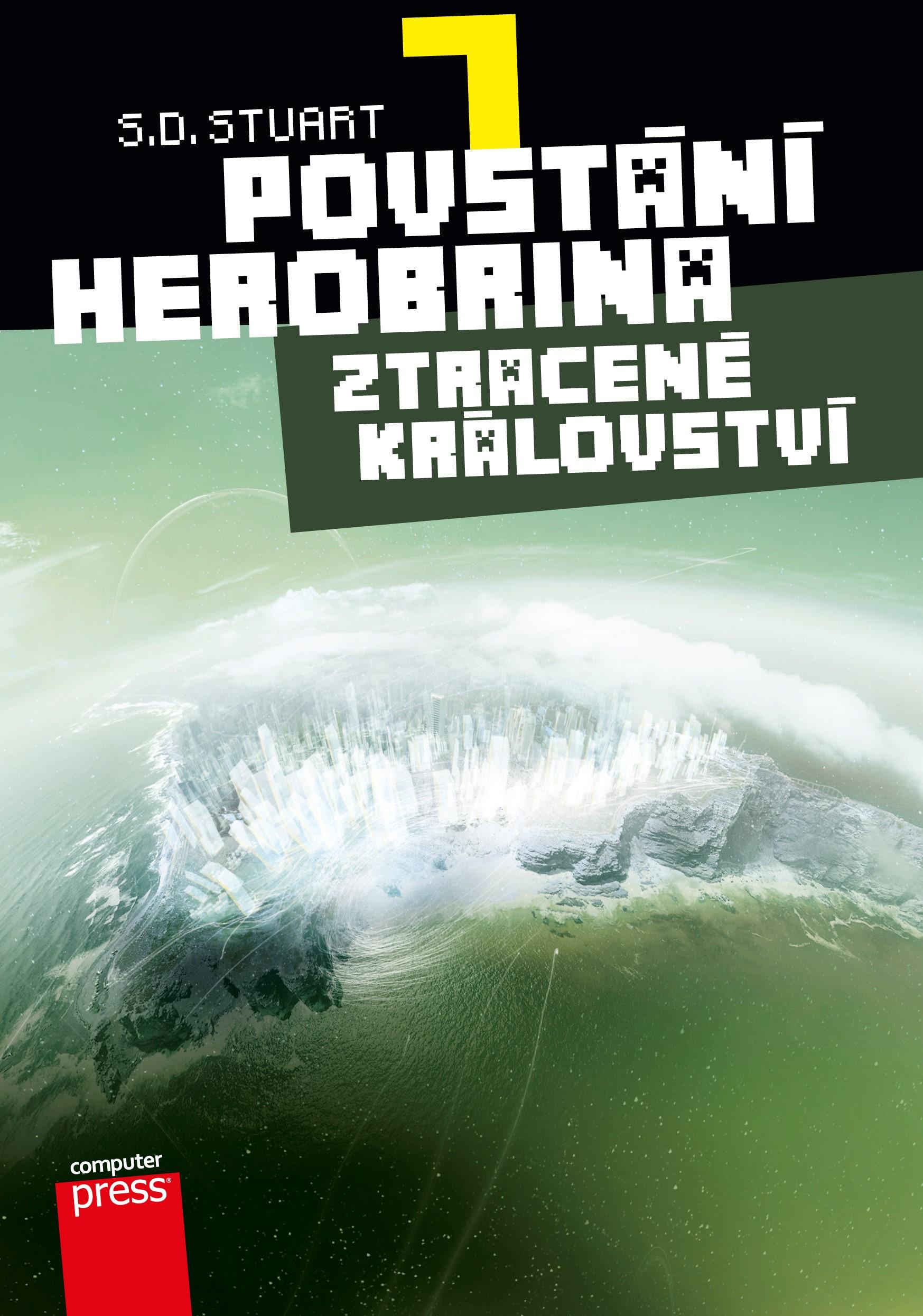 POVSTÁNÍ HEROBRINA 7 - ZTRACENÉ KRÁLOVSTVÍ