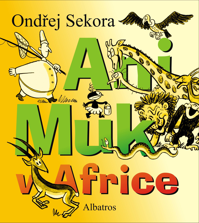 Ani Muk v Africe