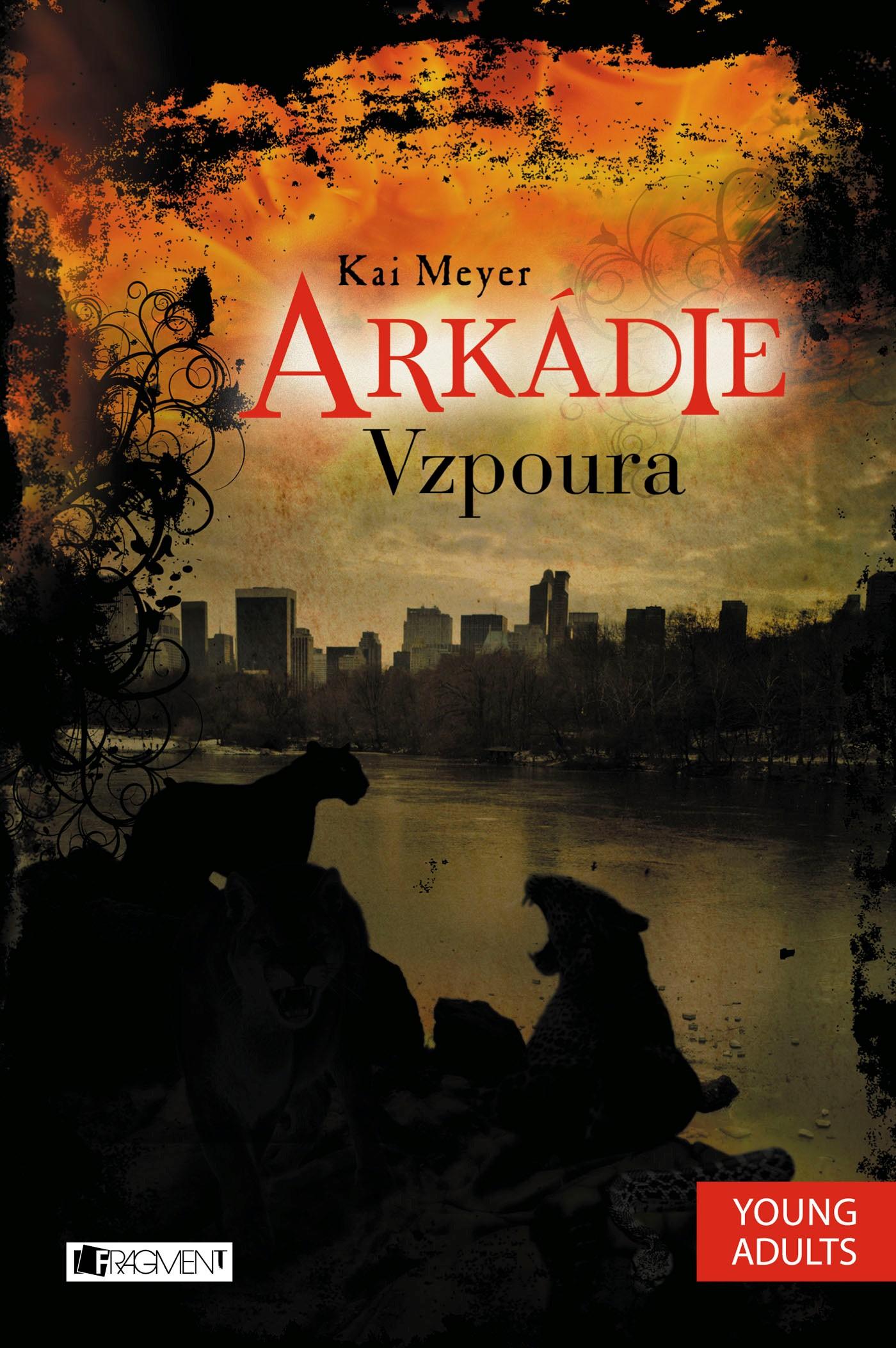 Arkádie - Vzpoura | Kai Meyer