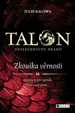 Talon: Společenstvo draků – Zkouška věrnosti