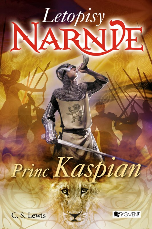 NARNIE – Princ Kaspian   C. S. Lewis
