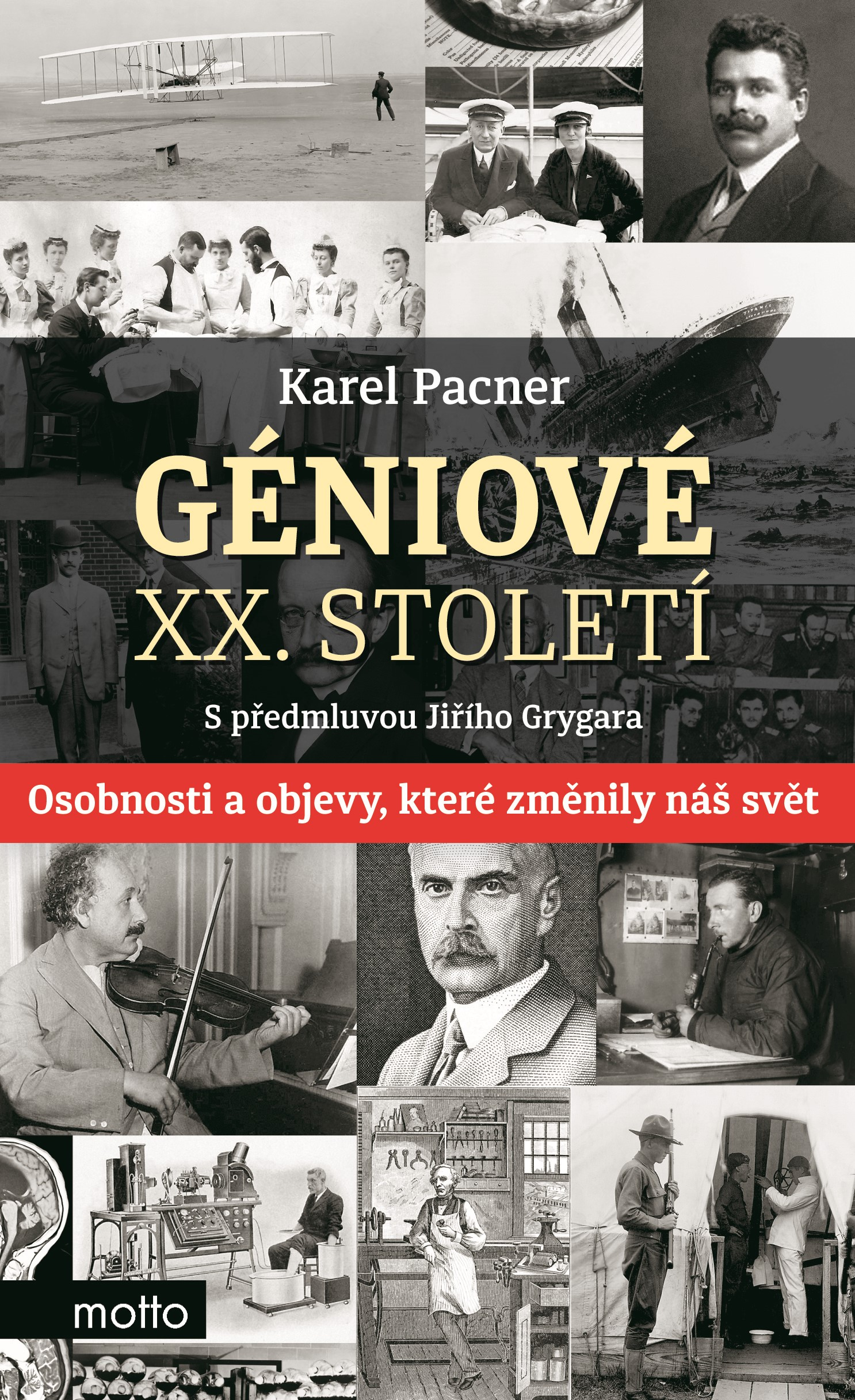 Géniové XX. století | Karel Pacner