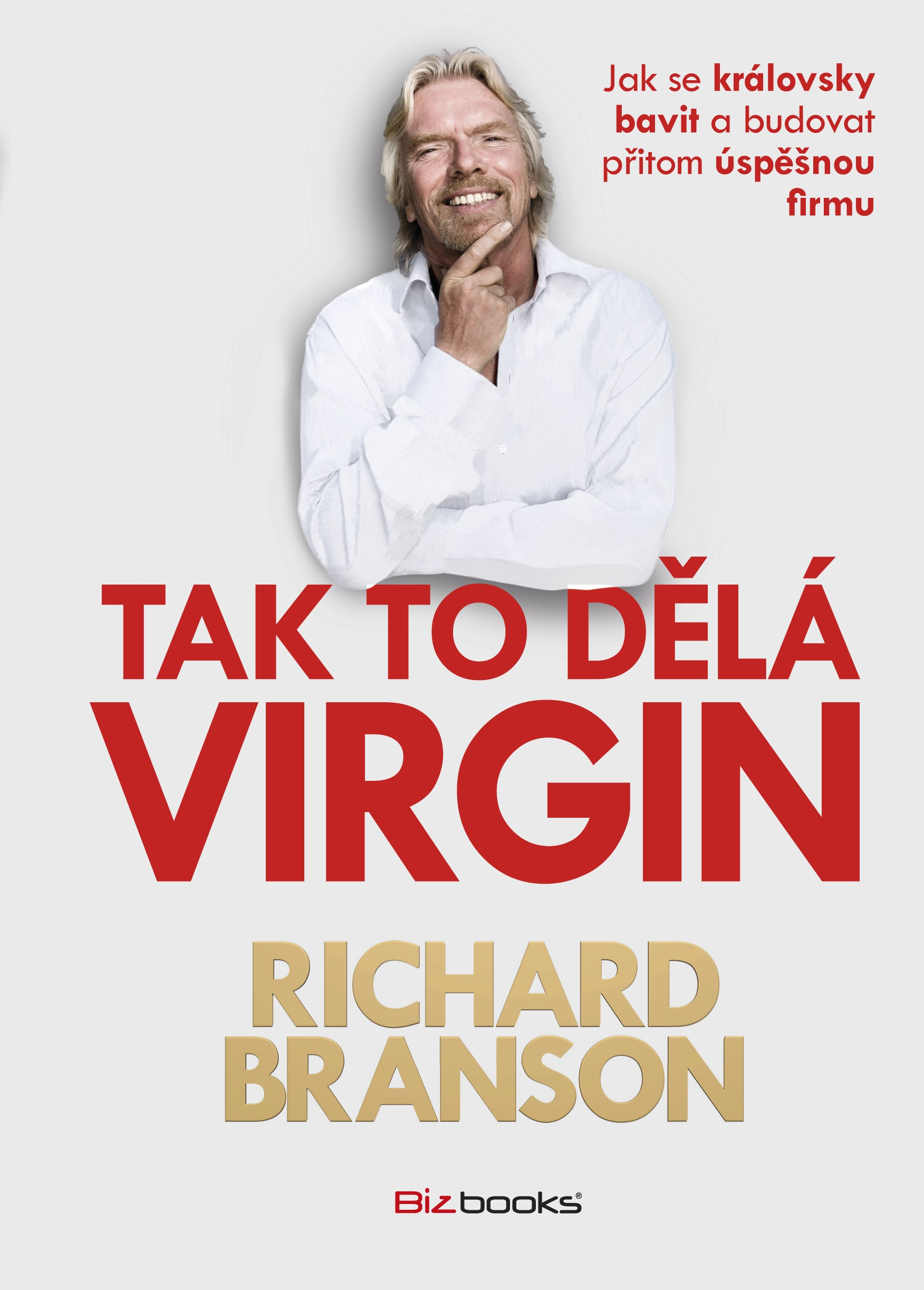 Tak to dělá Virgin | Richard Branson