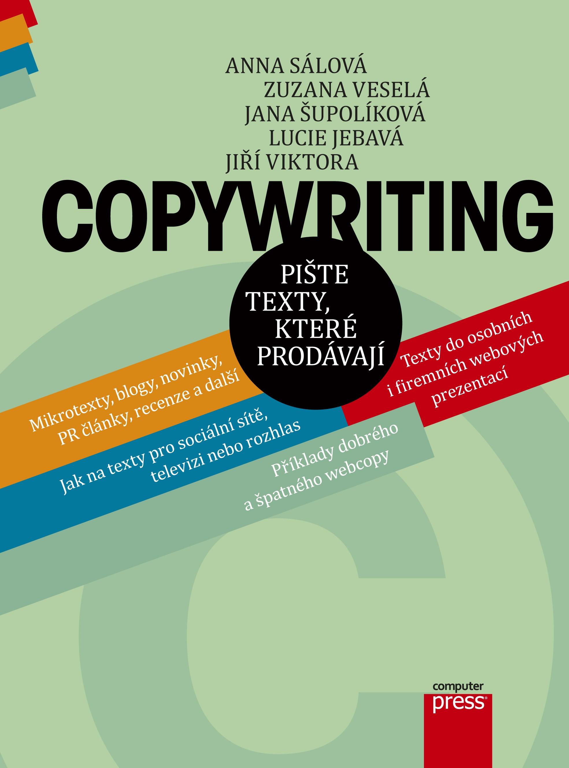 Copywriting | Anna Sálová, Jana Šupolíková, Jiří Viktora, Lucie Jebavá, Zuzana Veselá