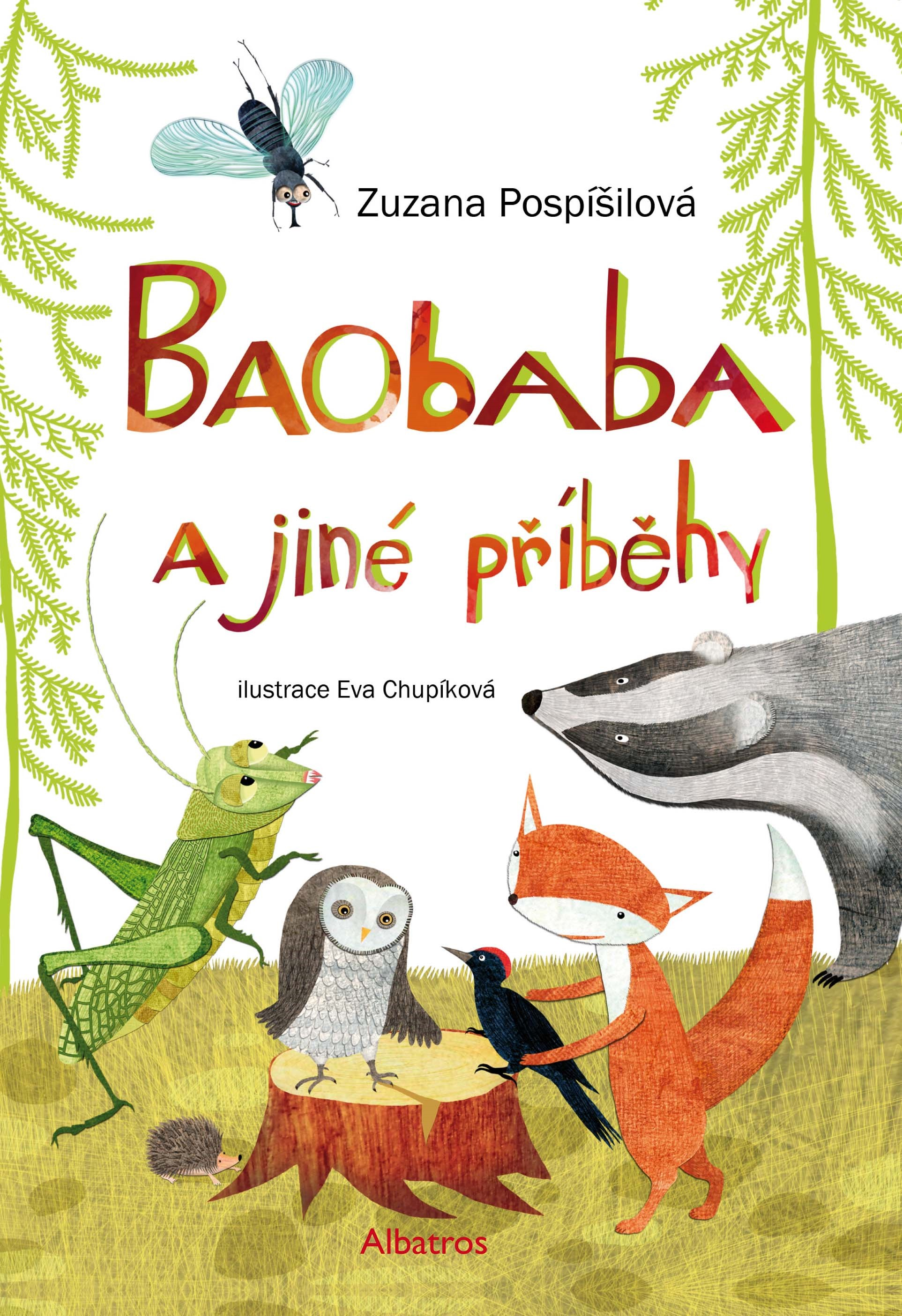 Baobaba a jiné příběhy | Zuzana Pospíšilová, Eva Chupíková