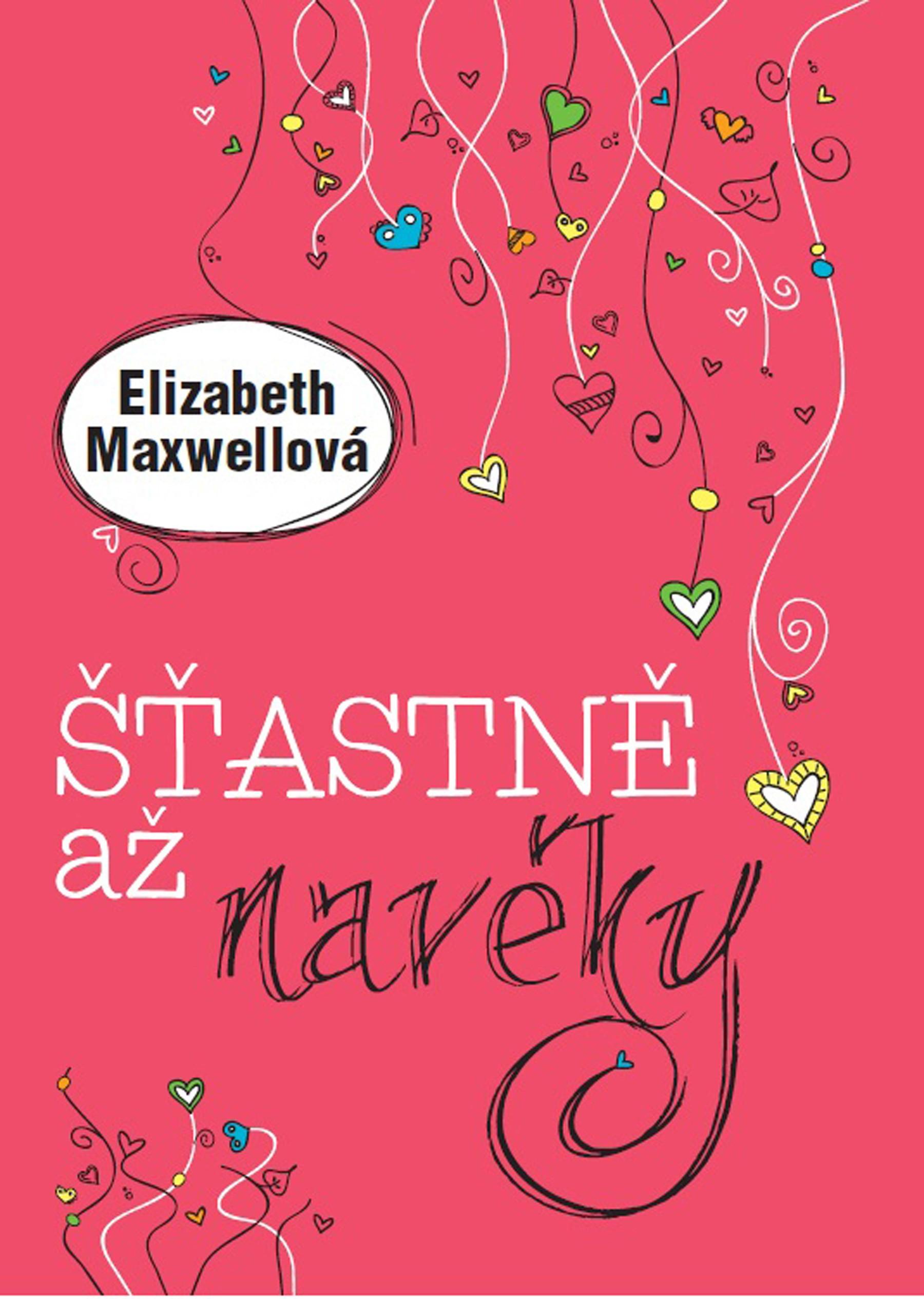 Šťastně až navěky | Elizabeth Maxwell