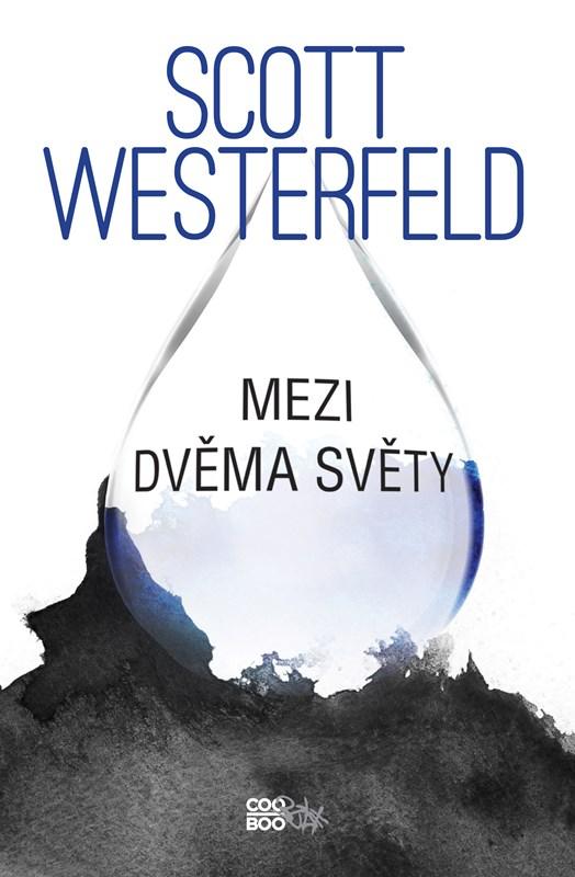 Mezi dvěma světy   Scott Westerfeld