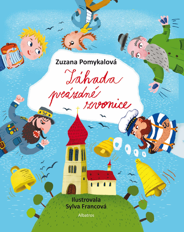 Záhada prázdné zvonice   Zuzana Pomykalová