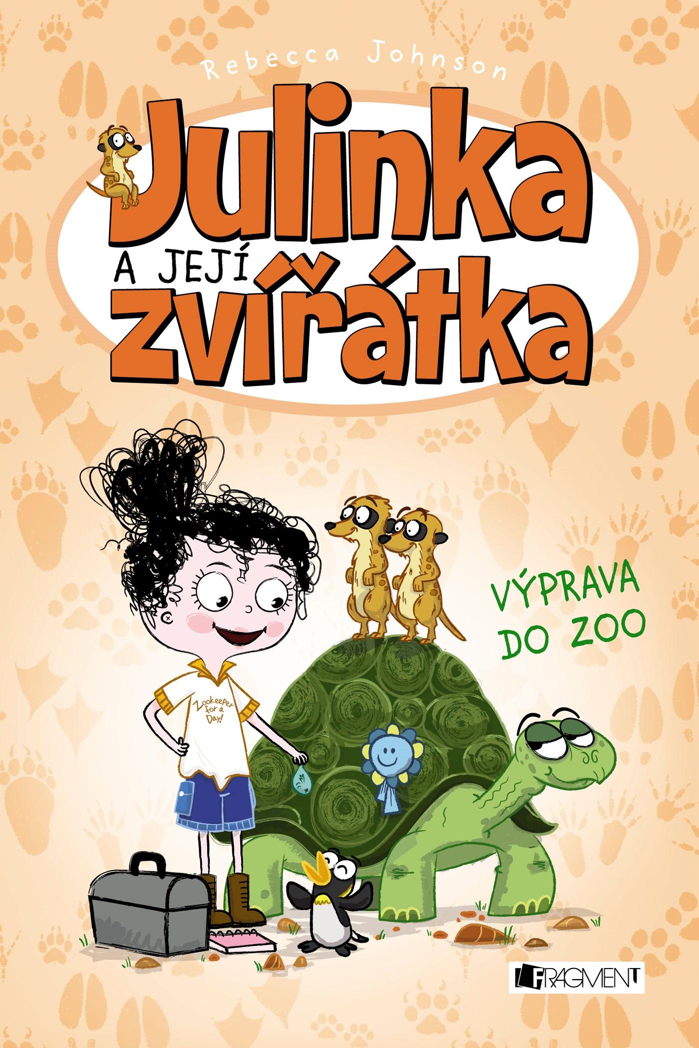 Julinka a její zvířátka – Výprava do ZOO | Rebecca Johnson