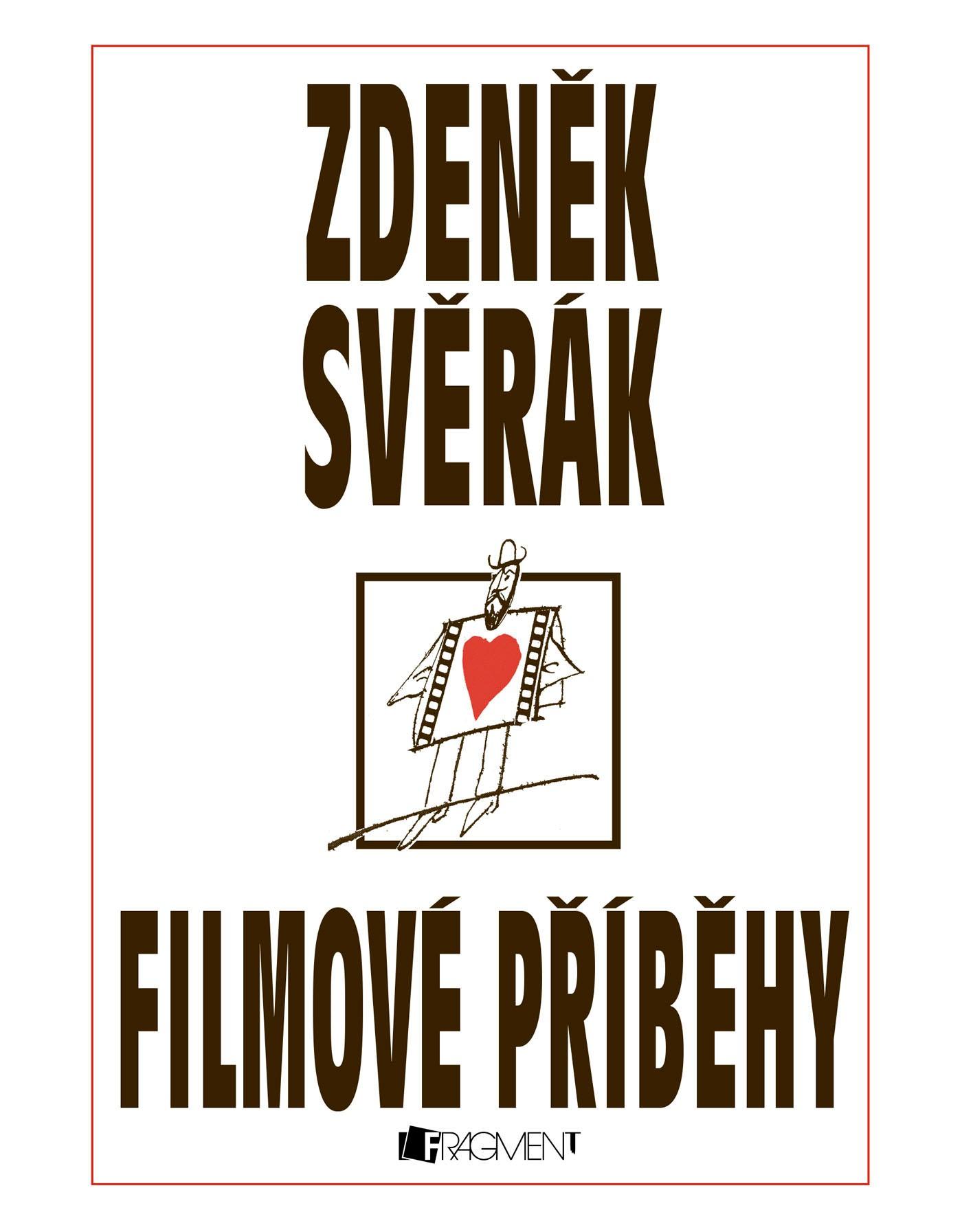 Zdeněk Svěrák – FILMOVÉ PŘÍBĚHY | Zdeněk Svěrák
