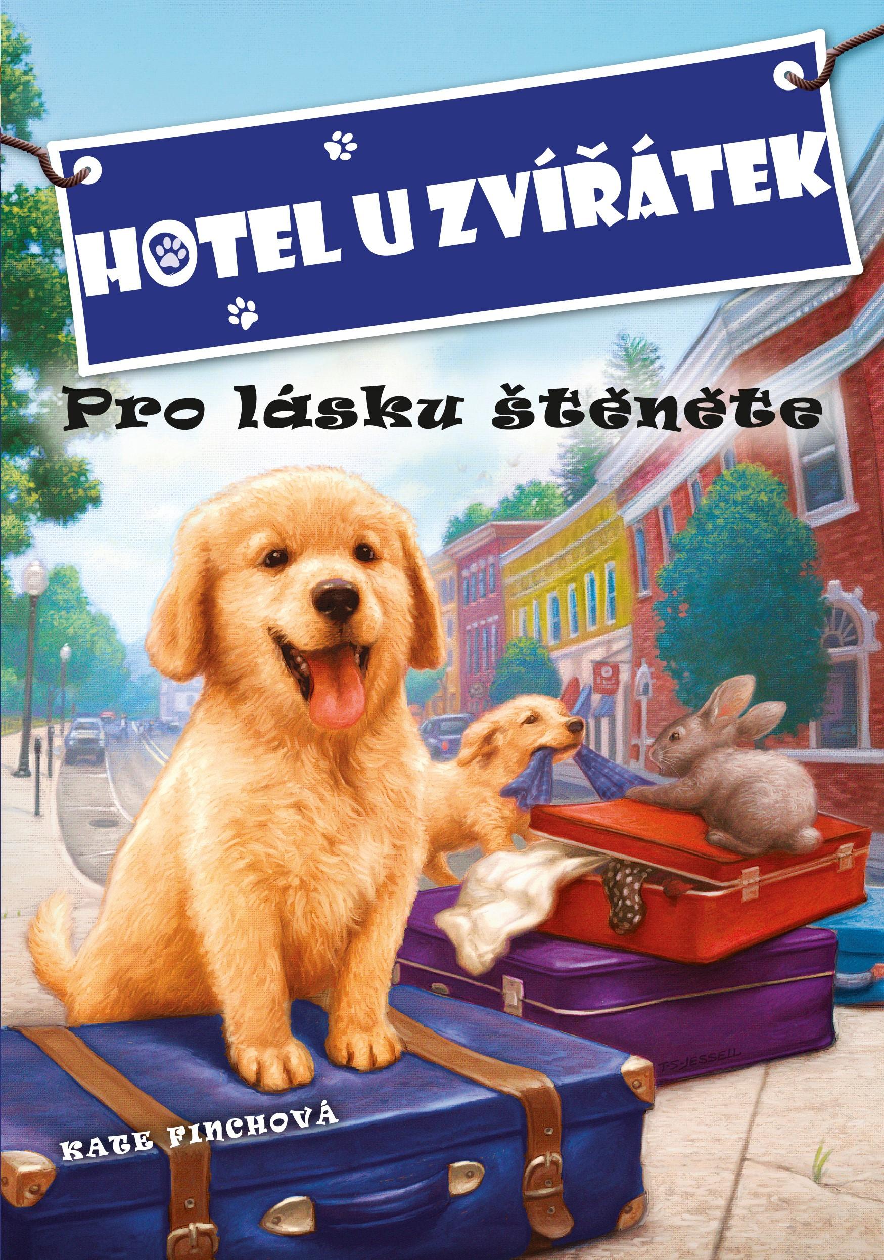 Hotel U Zvířátek - Pro lásku štěněte | John Steven Gurney, Kate Finchová