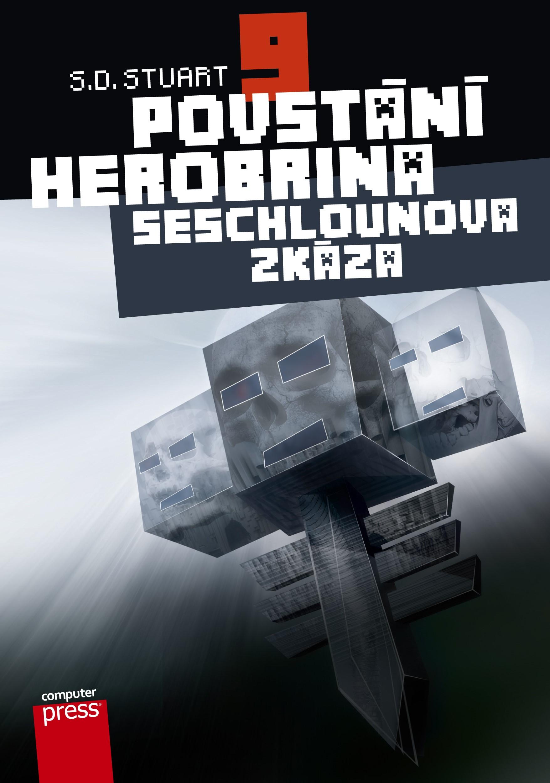 Povstání Herobrina 9 – Seschlounova zkáza | S.D. Stuart