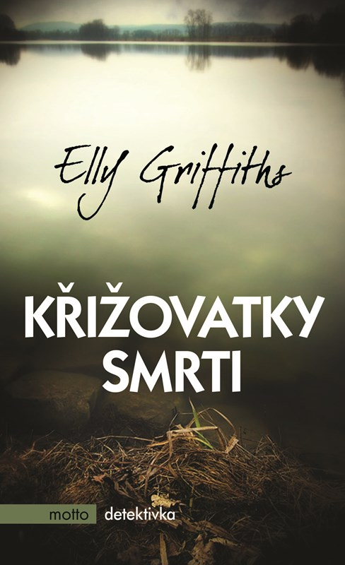 Křižovatky smrti | Elly Griffiths