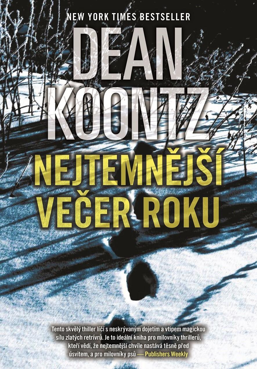 Nejtemnější večer roku | Dean Koontz