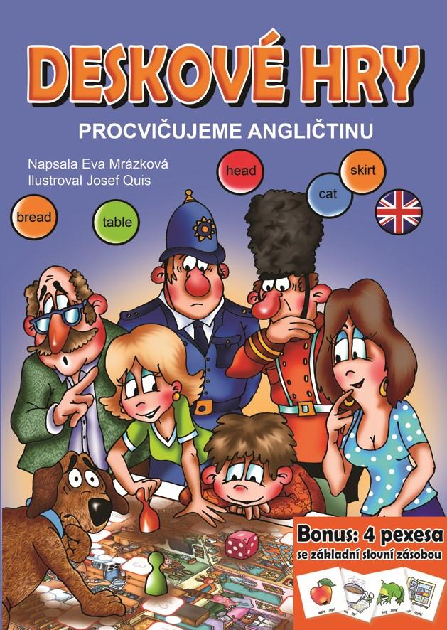Deskové hry. Procvičujeme angličtinu | Eva Mrázková