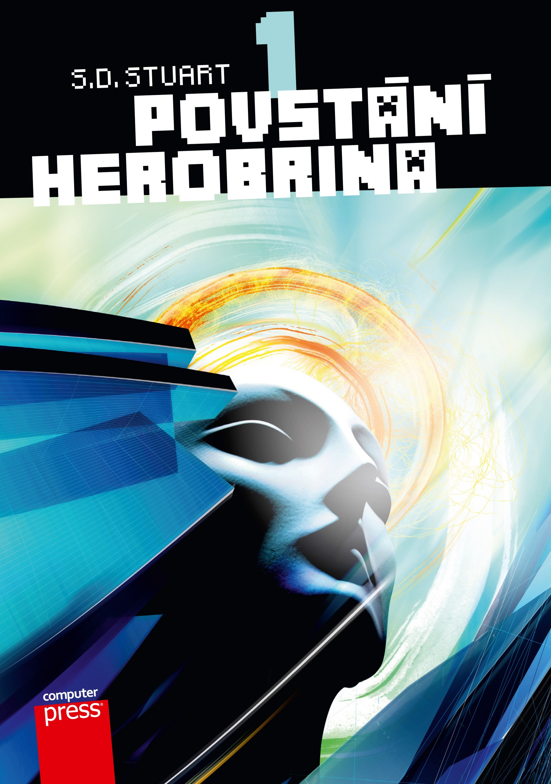 Povstání Herobrina 1 – Povstání Herobrina | S.D. Stuart