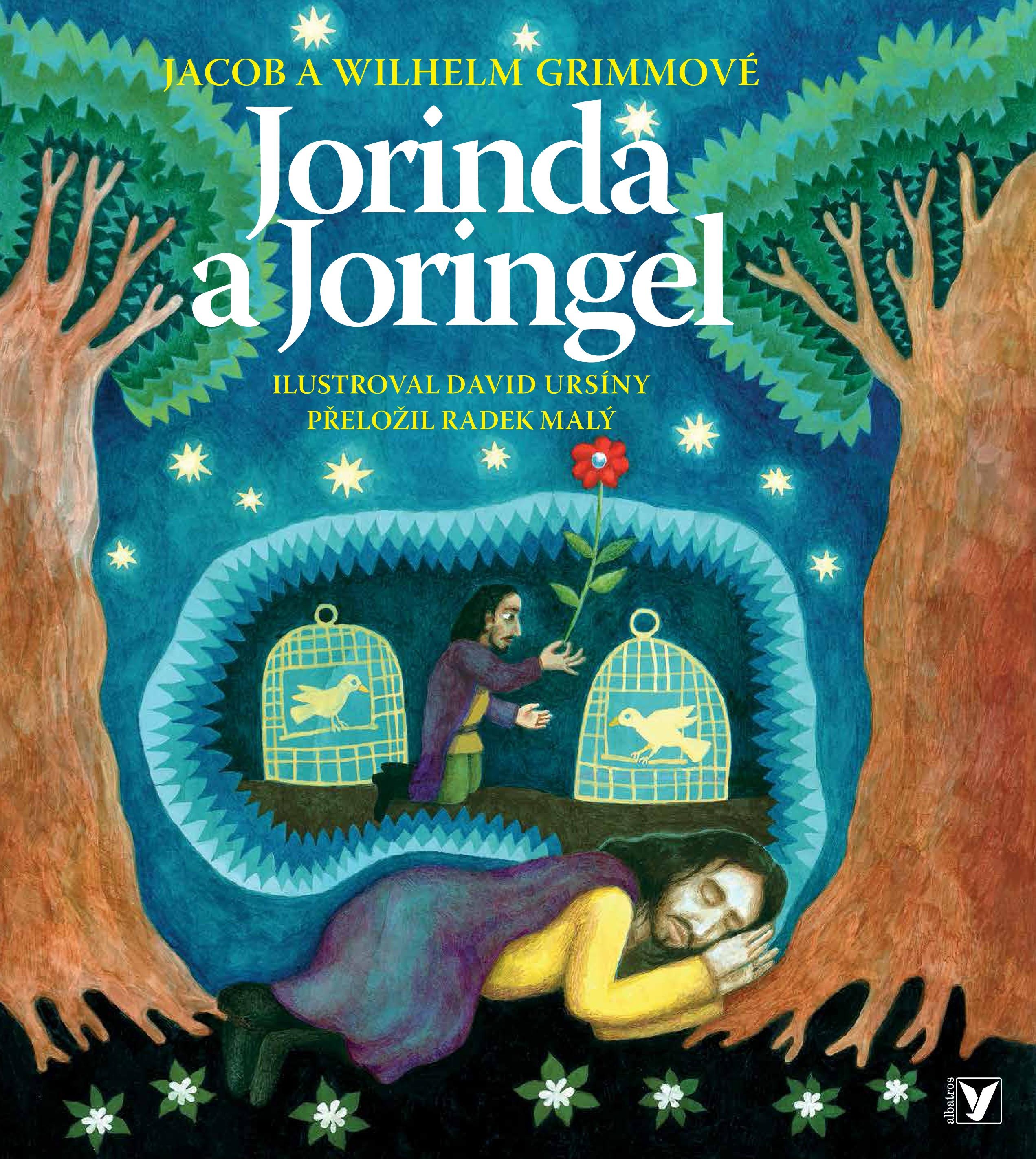 Jorinda a Joringel | Radek Malý, bratři Grimmové