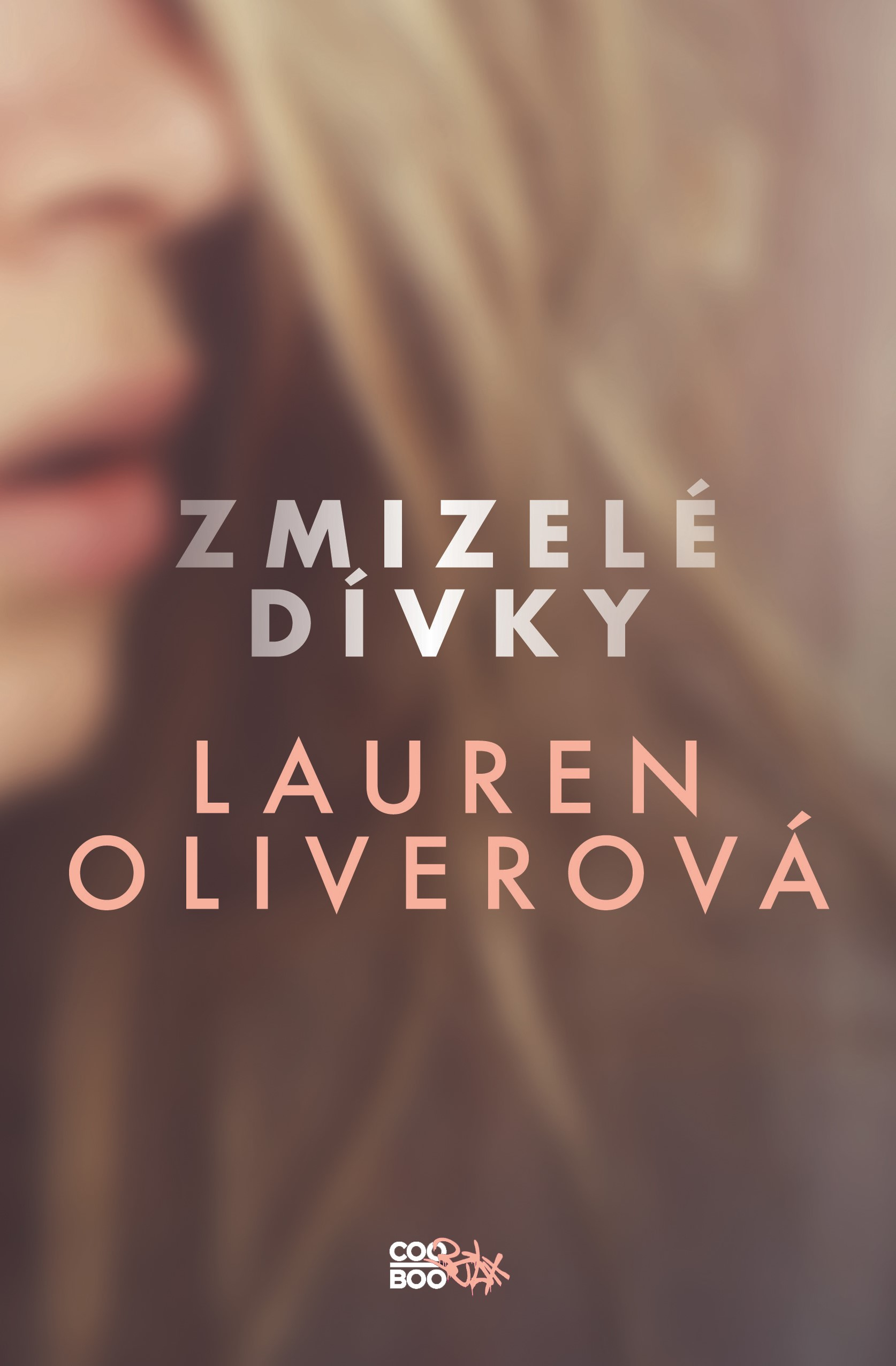 Zmizelé dívky | Lauren Oliverová
