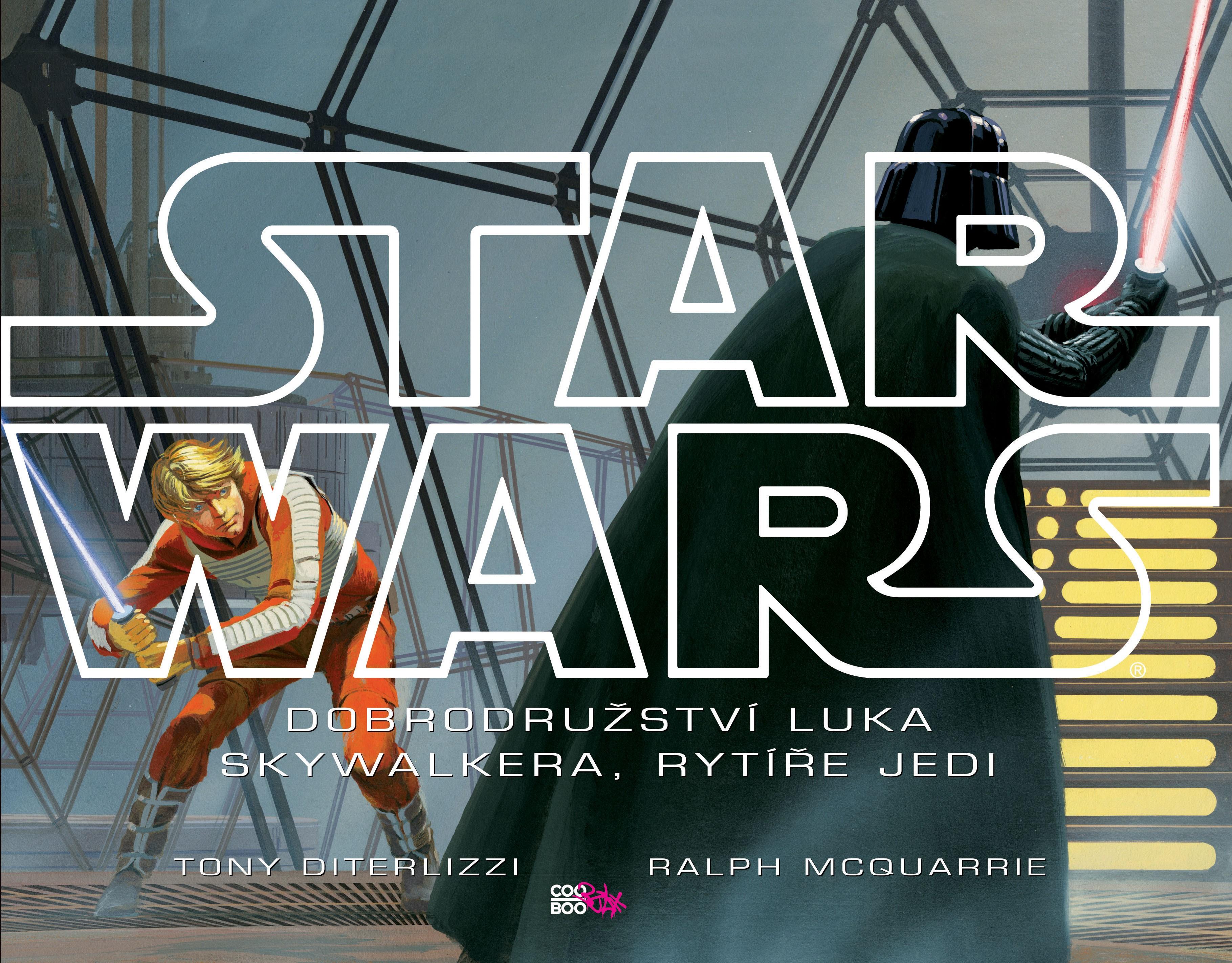 Star Wars: Dobrodružství Luka Skywalkera, rytíře Jedi | Ralph McQuarrie, Tony DiTerlizzi