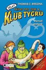 Klub Tygrů (velký) – Mamutí jeskyně