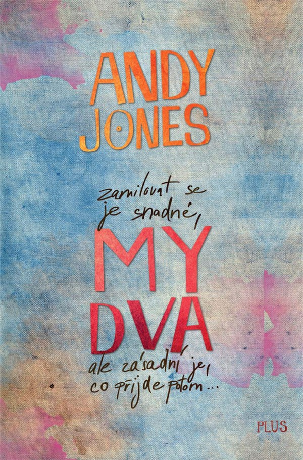 My dva | Andy Jones