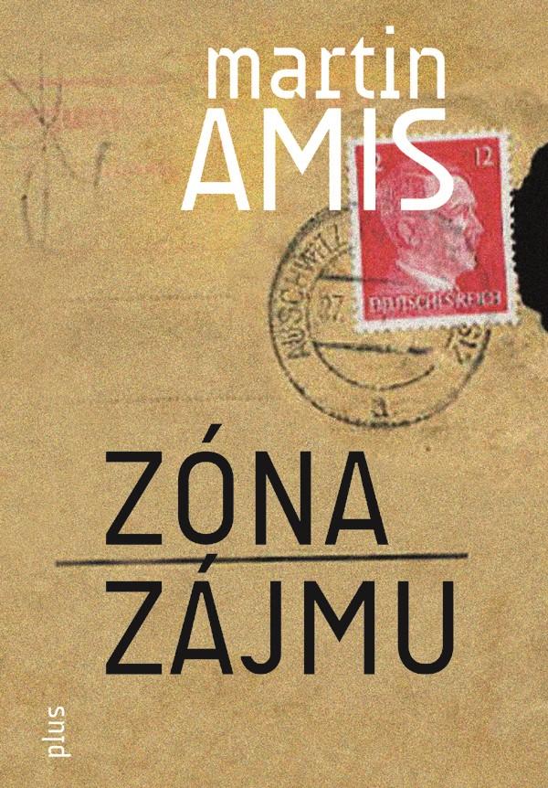 Zóna zájmu   Martin Amis