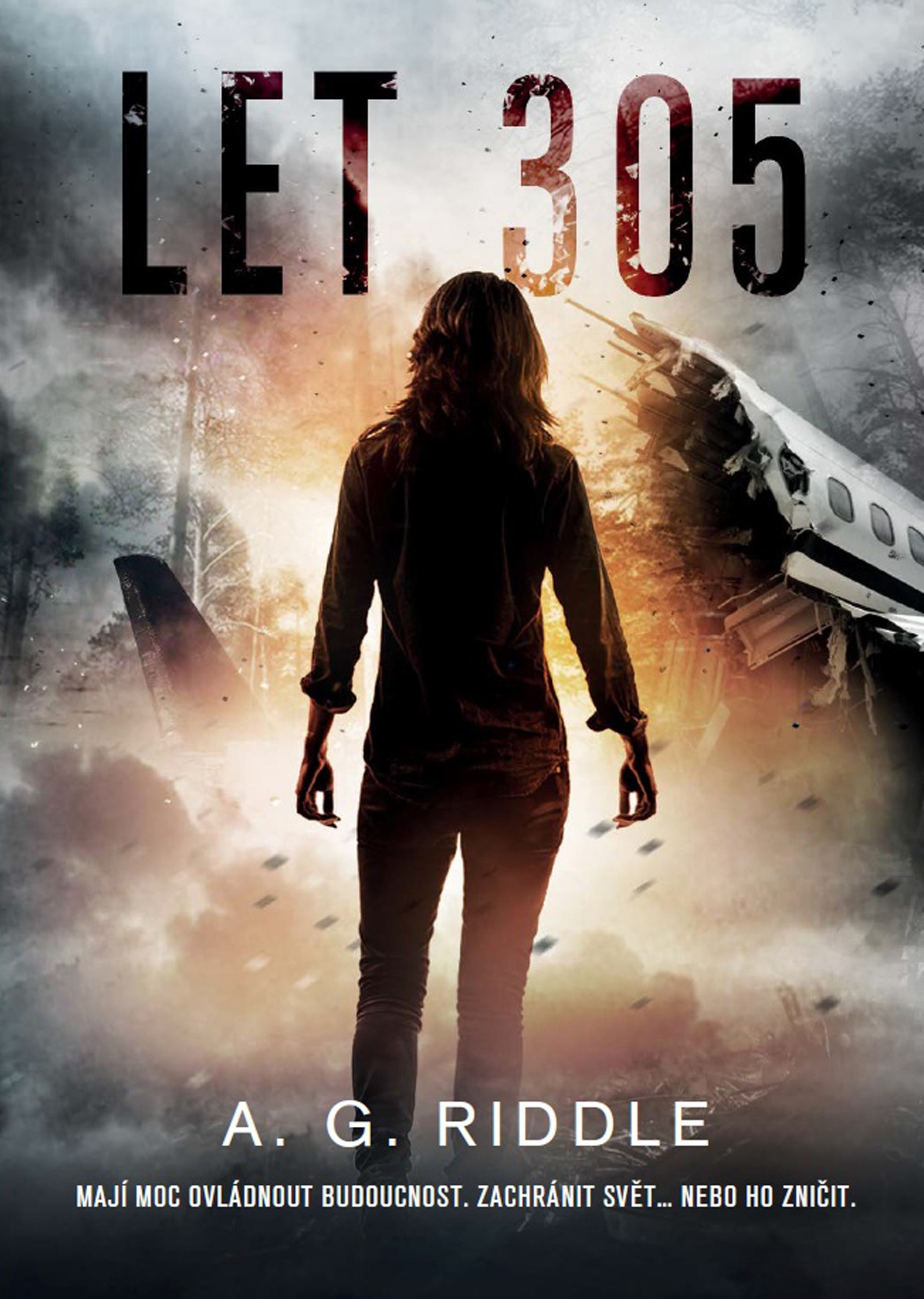 Let 305 | A.G. Riddle