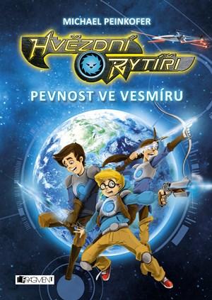 Hvězdní rytíři - Pevnost ve vesmíru