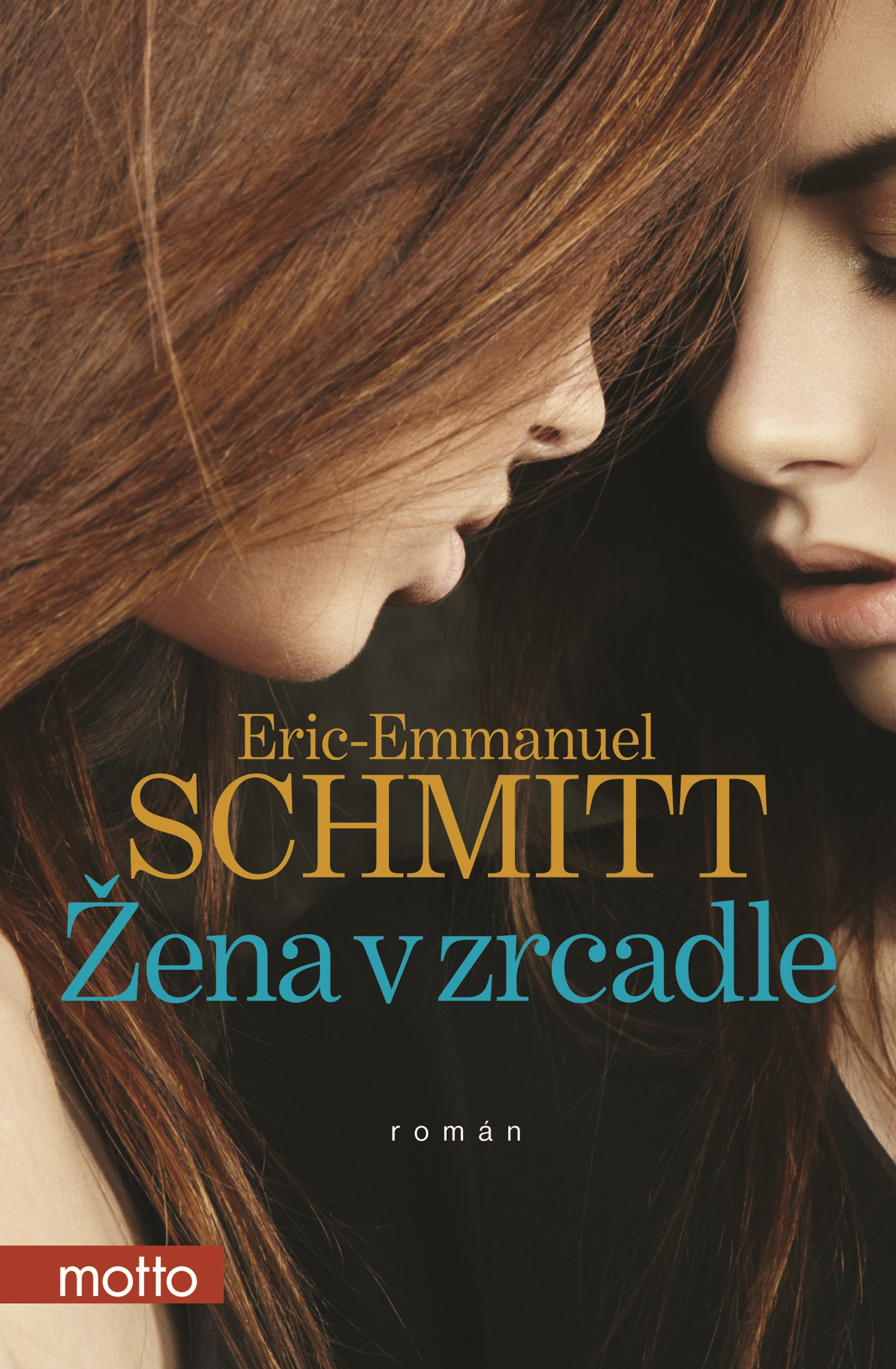 Žena v zrcadle   Eric-Emmanuel Schmitt