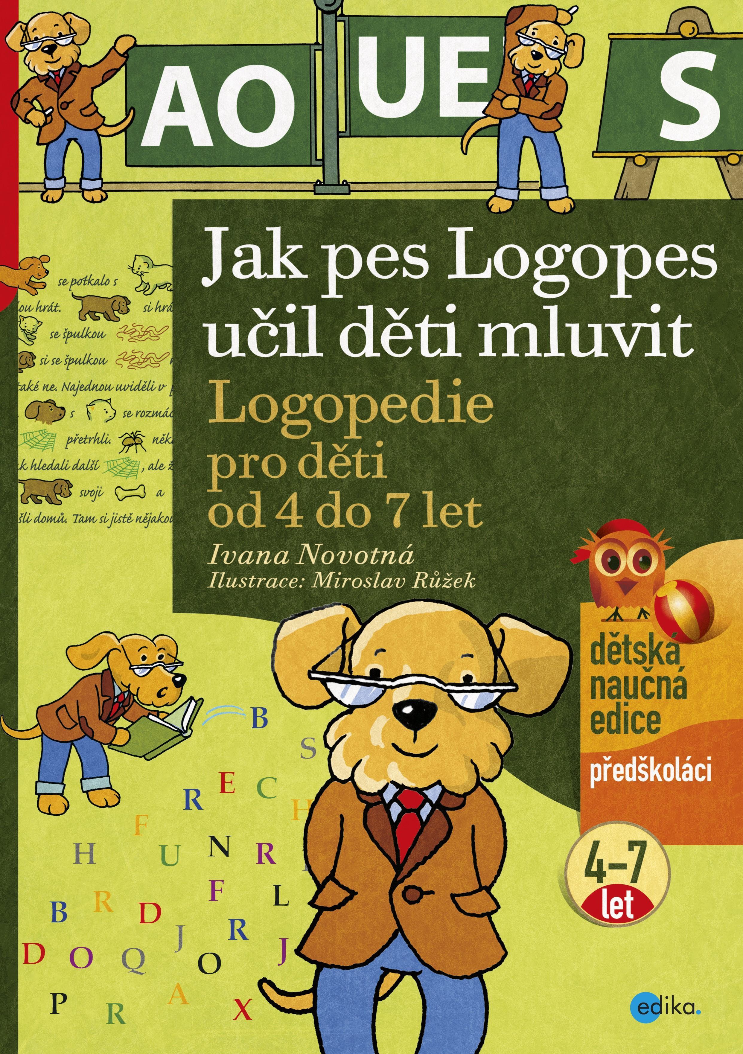 Jak pes Logopes učil děti mluvit | Ivana Novotná