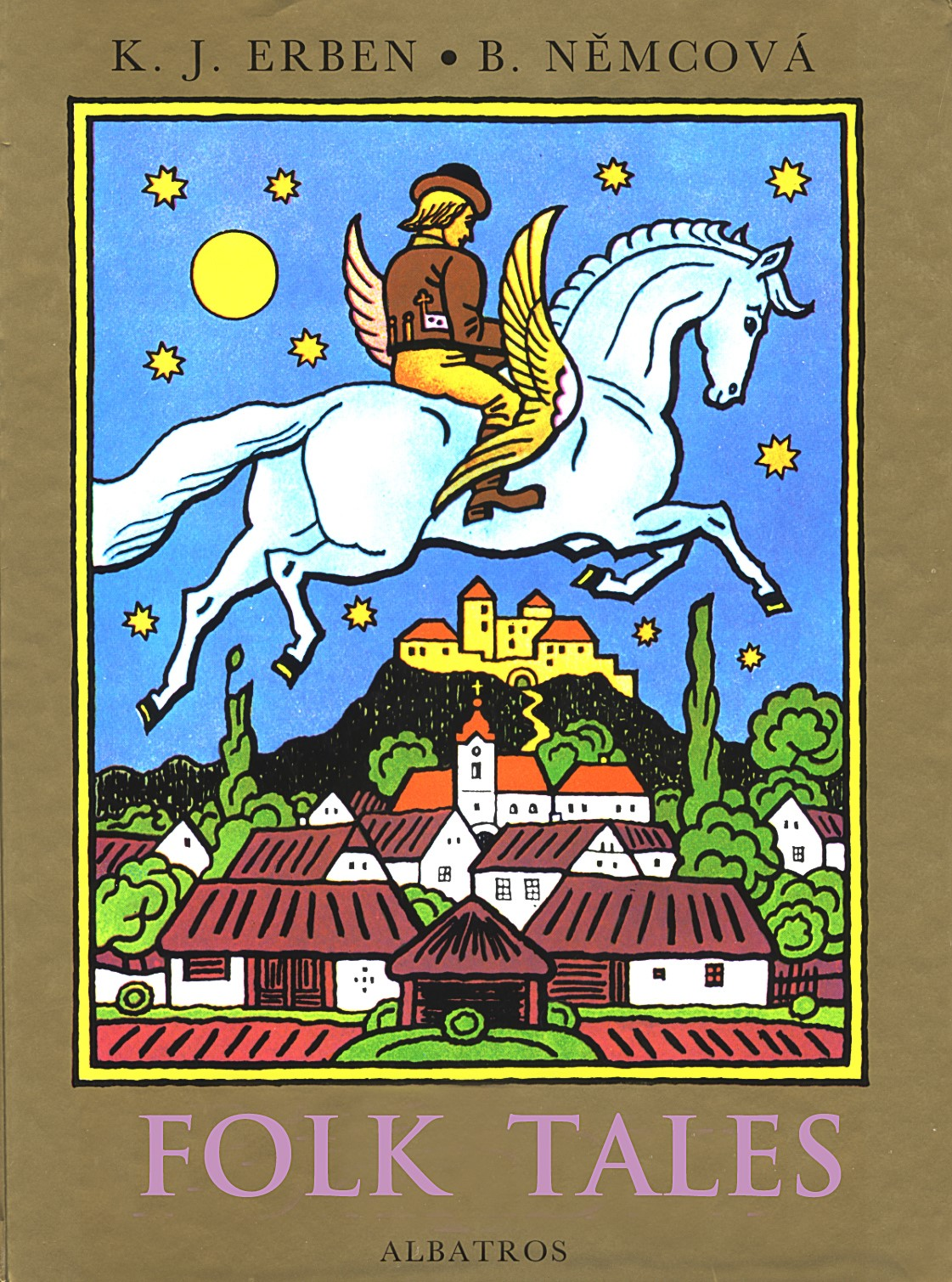 Folk Tales   Karel Jaromír Erben, Božena Němcová