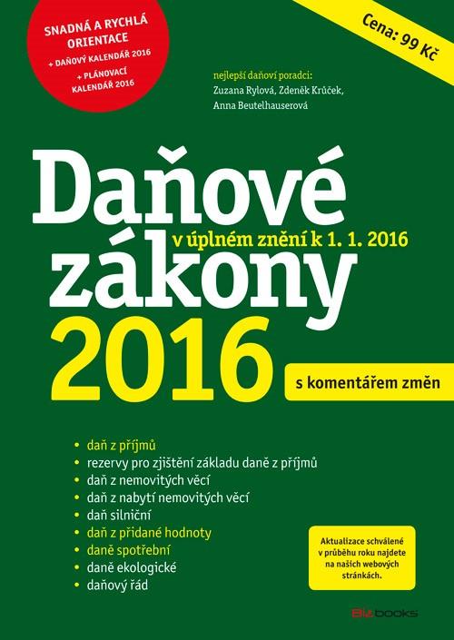 Daňové zákony 2016   Anna Beutelhauserová, Zdeněk Krůček, Zuzana Rylová